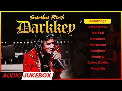DARKKEY Songs   Top Collections   Samba Rock Hits   Malaysian Tamil Songs   Jukebox Channel