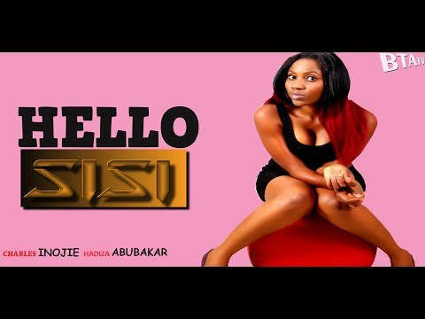 HELLO SISI - LATEST NOLLYWOOD COMEDY MOVIE