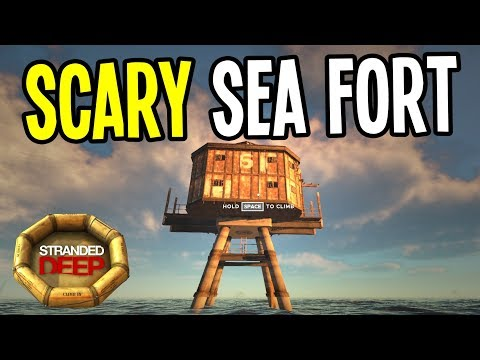EXPLORING the SCARY SEA FORT! - Stranded Deep Gameplay Playthrough - Episode 3