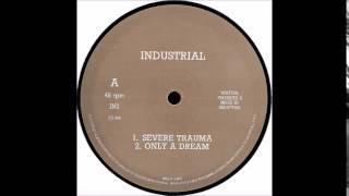 INDUSTRIAL - SEVERE TRAUMA  1990