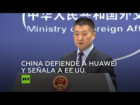 China defiende a Huawei y recuerda a EE.UU. su historial de vigilancia electrónica