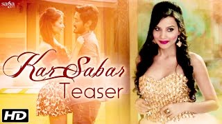Kar Sabar (Teaser) - Yuwin - Elwin Shailesh - Hindi Song