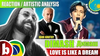 Download DIMASH Димаш! Love is Like a Dream - Reaction Reação & Artistic Analysis (SUBS) Mp3 and Videos