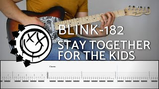 BLINK-182 - STAY TOGETHER FOR THE KIDS | Guitar Cover Tutorial (FREE TAB)