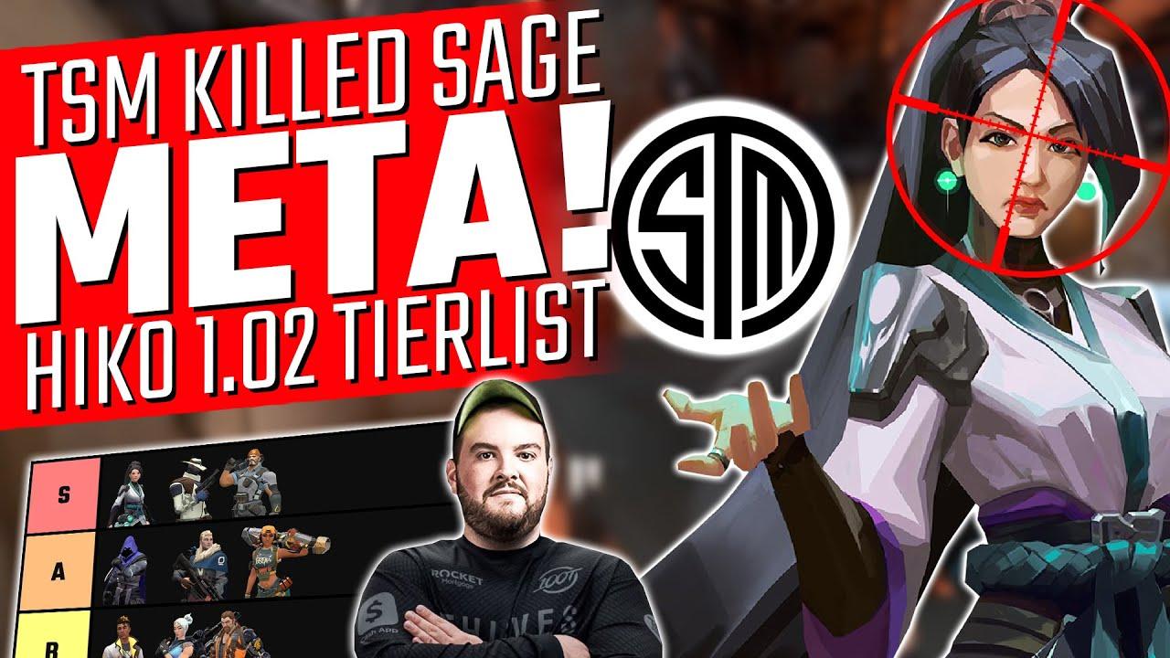 Valorant: TSM Kill The Sage META! - Hiko 1.02 Patch Tierlist