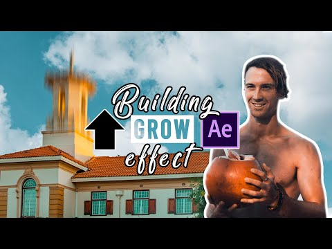 FAST & EASY BUILDING GROW EFFECT | Just Like Benn TK | After Effects Tutorial 2020