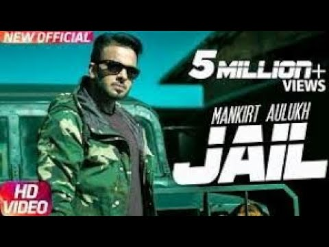 JAIL | MANKIRT AULAKH | LYRICAL VIDEO |...
