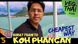my first VEG THAI DISH | Surat Thani to Koh Phangan | Family holiday in THAILAND