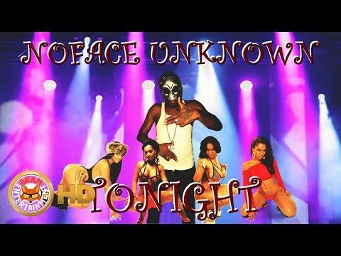 Noface Unknown - Tonight [Love Motion Riddim] September 2016