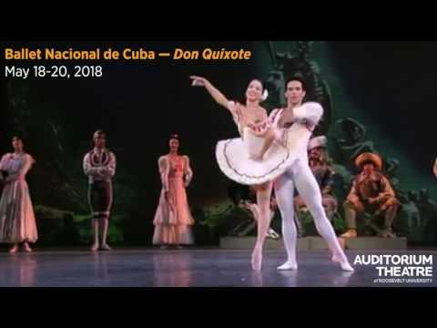 "Ballet Nacional de Cuba - ""Don Quixote""   2017-18 Season   Auditorium Theatre"