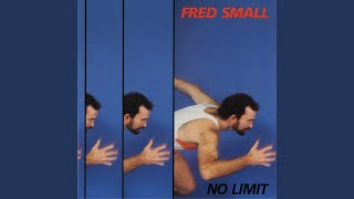 Watch Fred Small No Limit video