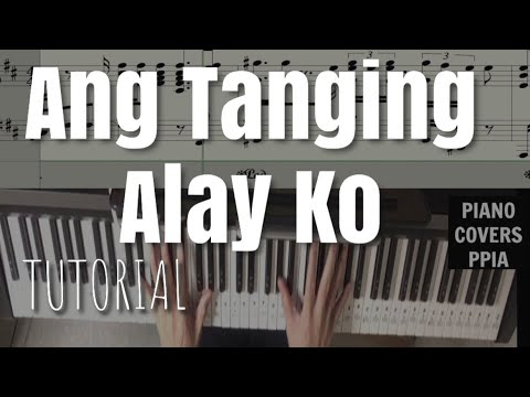 TUTORIAL-Ang Tanging Alay Ko-PianoArr.Trician-PianoCoversPPIA