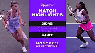 Camila Giorgi vs. Coco Gauff | 2021 Montreal Quarterfinal