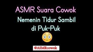 Download lagu ASMR Suara Cowok   Nemenin Adek Tidur
