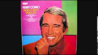 PERRY COMO- KILLING ME SOFTLY WITH HER SONG