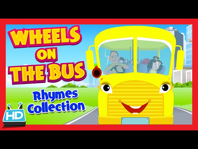 """""""Wheels On The Bus Go Round and Round"""" Nursery Rhymes Collection For Babies and Toddlers"""
