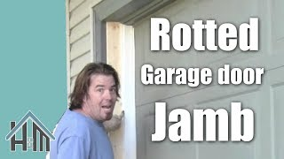 How to repair a garage door jamb, rotted wood. Easy! Home Mender