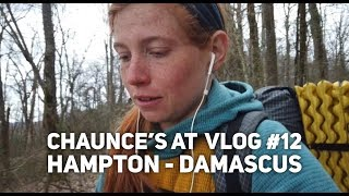 Chaunce's AT Vlog #12: Hampton - Damascus