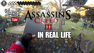 ASSASSIN´S CREED 3 in REAL LIFE (First Person)