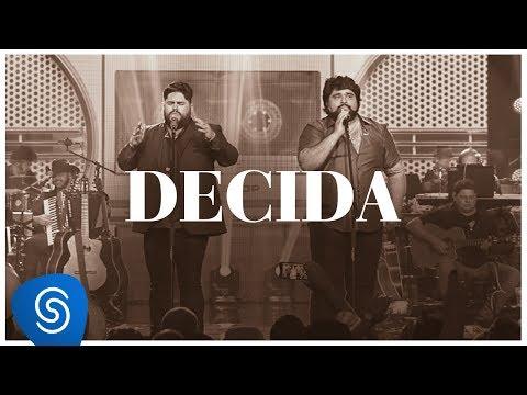 César Menotti & Fabiano - Decida (DVD Memórias 2) [Vídeo Oficial]