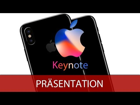 Apple Keynote 2017 - iPhone X, iPhone 8, Apple Watch Series 3 & Apple TV 4K - [Deutsch/German]
