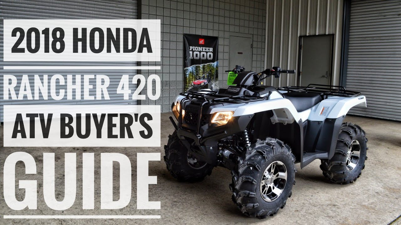 Honda 420 Rancher >> 2018 Honda Fourtrax Rancher 420 Atv Model Lineup Explained Differences Model Id Breakdown