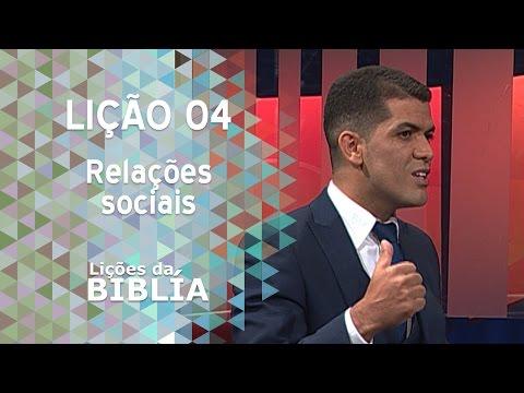 Lição 4 - Relações Sociais - Lições da Bíblia