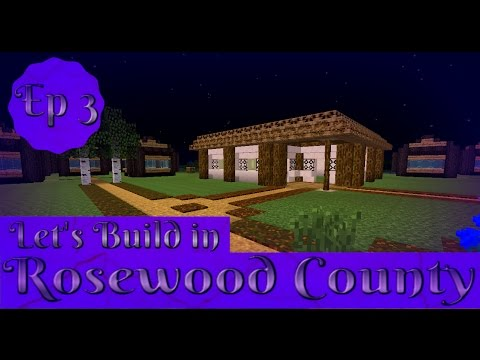 Let's build in Rosewood county (ep 3): Hobgoblin bakery (Pt1)