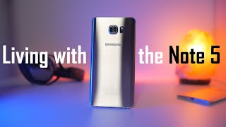 Living with the Note 5!
