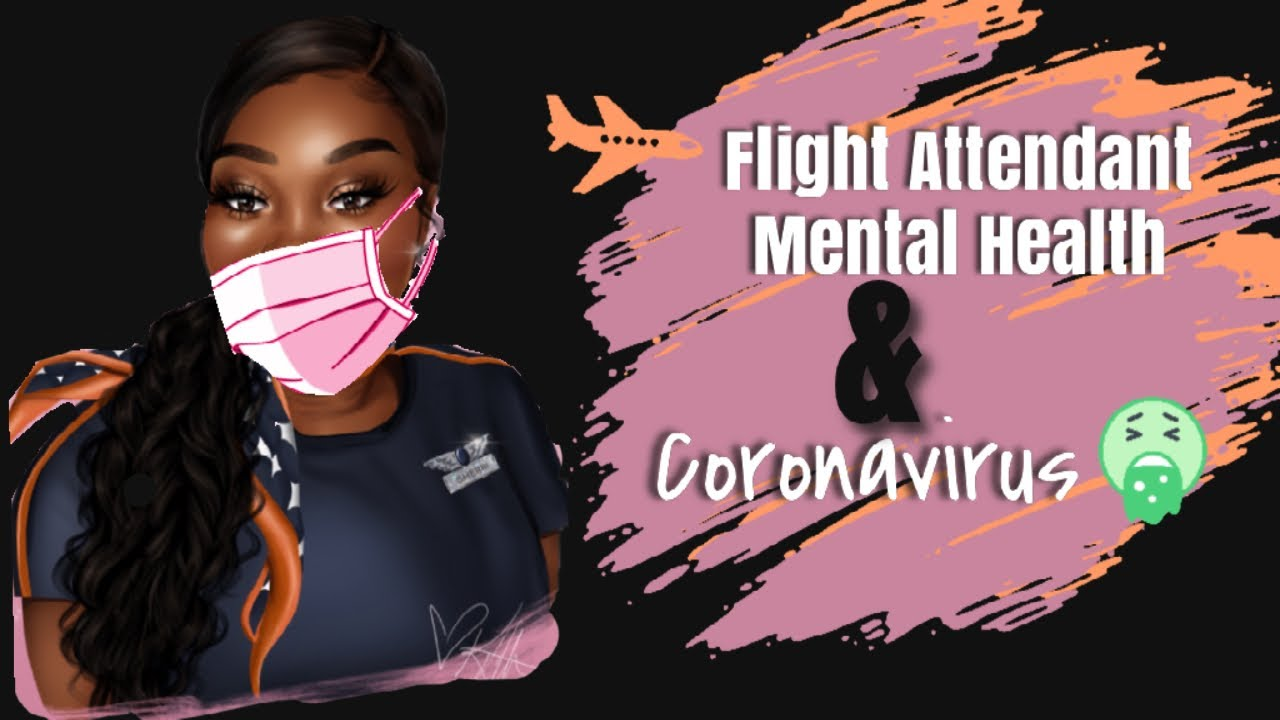 FLIGHT ATTENDANT MENTAL HEALTH X TIPS ON HOW TO PROTECT FROM CORONAVIRUS l FLY LIFE SERIES