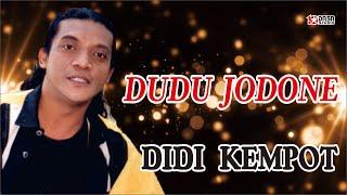 Video Dudu Jodone - Didi Kempot download MP3, 3GP, MP4, WEBM, AVI, FLV Maret 2017