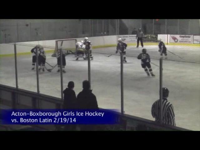 Acton Boxborough Varsity Girls Hockey vs Boston Latin 2/19/14