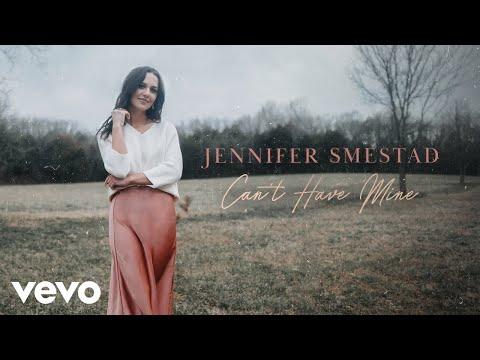 Jennifer Smestad - Can't Have Mine (Audio)