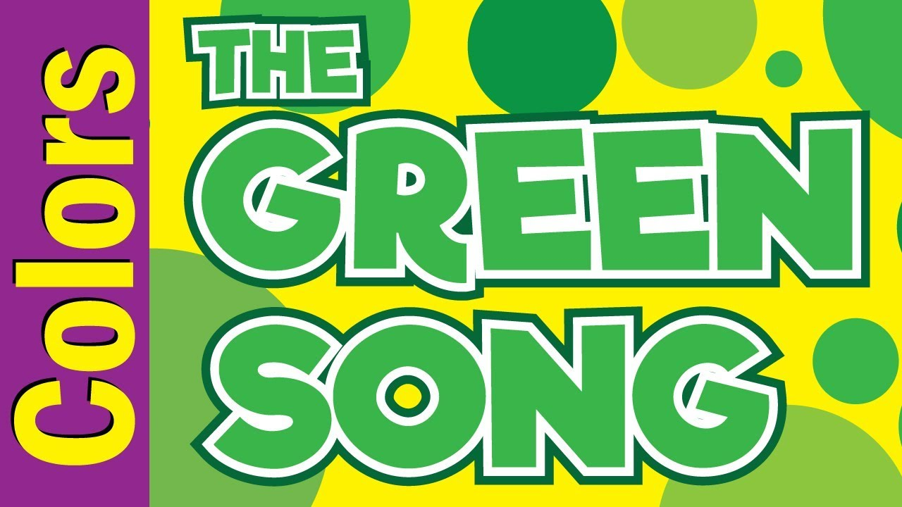 Green Song | Colors Song for Kids ESL & EFL | Colors Song | ESL for ...