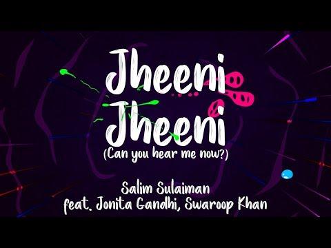 Jheeni Jheeni | Lyric Video - Salim Sulaiman ft. Jonita Gandhi & Swaroop Khan