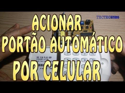 Acionar Portão Automático por Celular - Discador GSM