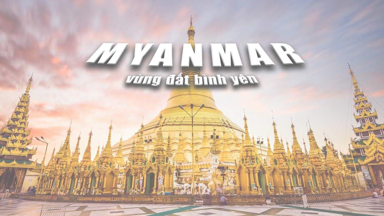 Myanmar Vùng Đất Bình Yên – VYCTRAVEL
