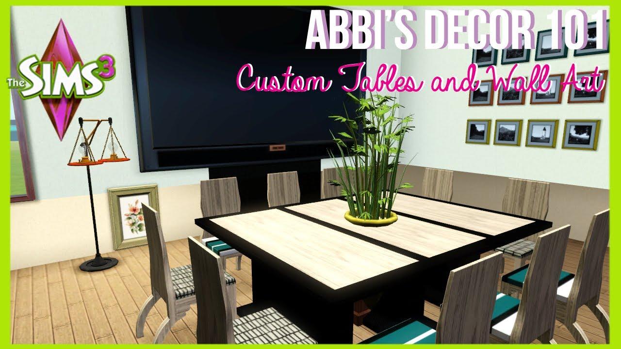 Sims 3 Bedroom Decor Abbis Daccor 101 Custom Tables And Wall Decor The Sims 3 Youtube