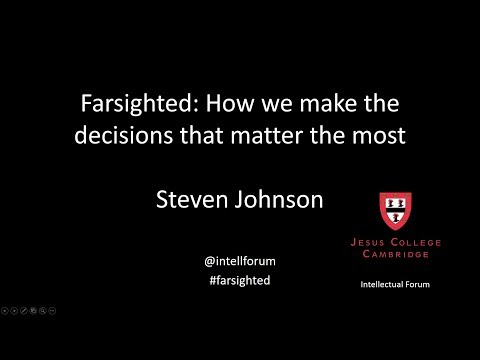 Steven Johnson on Farsighted: How we make the decisions that matter the most Mp3