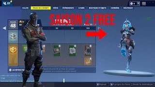 HOW TO DO THE PASS OF THE SAISON 2 OF FORTNITE BR FREE