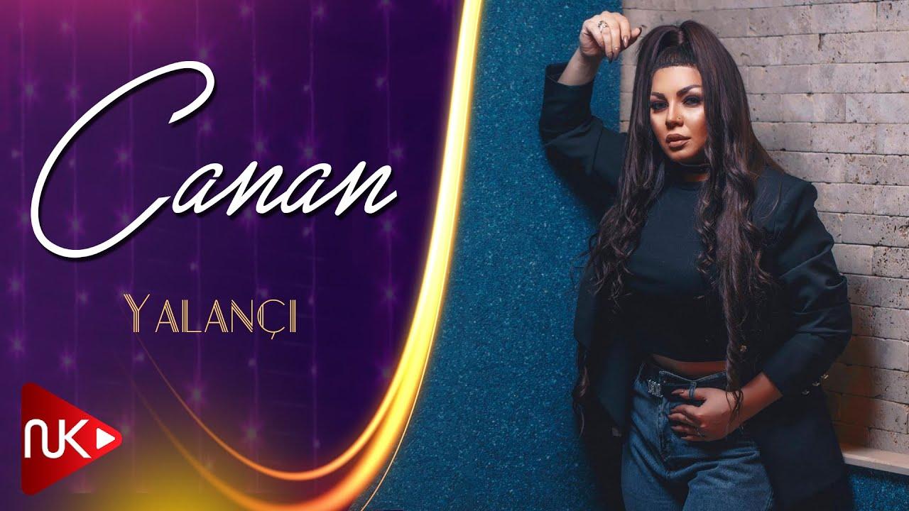 Canan - Yalancı 2019 (Official Music 4K)