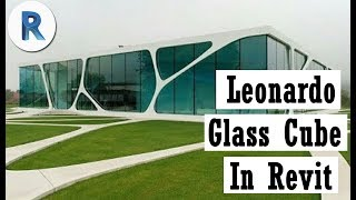 Modeling Leonardo Glass Cube In Revit