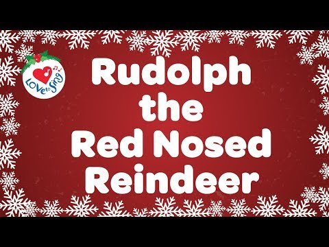 Rudolph the Red Nosed Reindeer With Lyrics 2018 | Christmas Songs and Carols