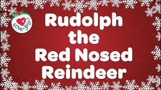 Rudolph the Red Nosed Reindeer With Lyrics | Christmas Songs and Carols