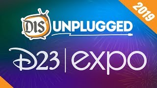 DIS Unplugged D23 Expo Live Stream Test