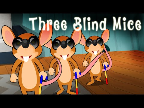 Three Blind Mice English Nursery Rhyme Song for Children with Lyrics - 3 Blind Mice