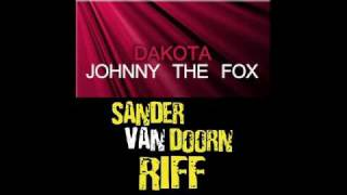 Dakota vs Sander van Doorn - Johnny The Riff (Pedro Rivera 'West' Mashup)