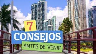 7 CONSEJOS que debes SABER antes de venir a PANAMA