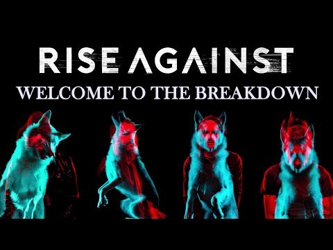 Rise Against - Welcome To The Breakdown (Wolves)