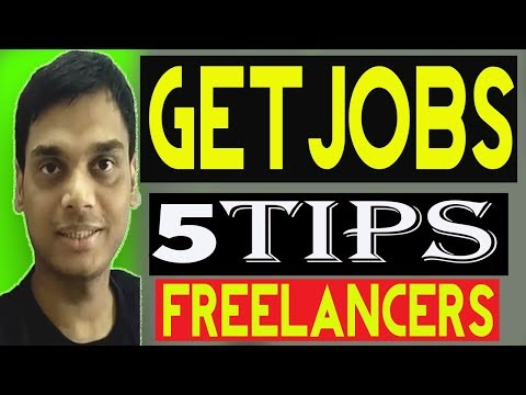 5 Tips to get jobs for New freelancers 2018 | Become More Successful Freelancer | Helping Abhi